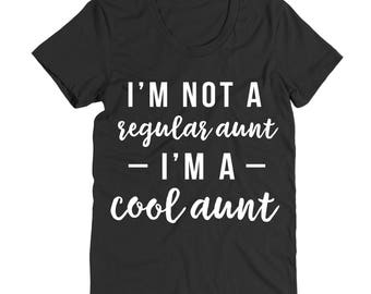 I'm Not A Regular Aunt I'm A Cool Aunt Shirt - White Letters - Graphic Tee - Cute Aunt Shirt - Mean Girls Shirt - Burn Book - Aunt Shirt