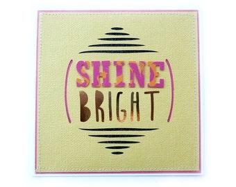 Shine Bright Blank Handmade Card