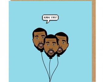 Kan-Yay Kanye West Greeting Card