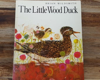 The Little Wood Duck, 1985, Brian Wildsmith, vintage kids book