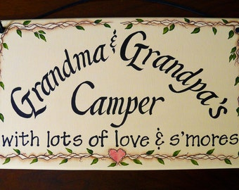 Grandma & Grandpa's Camper Sign; with lots of love and s'mores; Hand Painted Sign