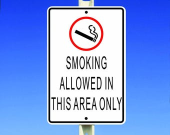 Smoking Allowed Aluminum Sign