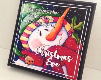 Christmas Sign, Snowman Sign, Search Sky On Christmas Eve, Never Too Grown-Up, Christmas Eve Sign, Holiday Sign, Sentimental Christmas Sign