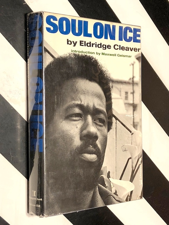 Soul on Ice by Eldridge Cleaver (1968) hardcover book