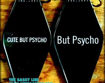 CUTE BUT PSYCHO, But Pyscho keyta