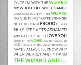 Wicked - The Wizard and I - Funky Lyric Art Print - A4 Size