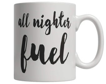 All Nighter Fuel Mug