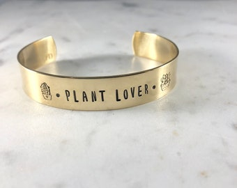 Plant Lover, succulent, plant saying, gardening jewelry, green thumb, hand stamped cuff bracelet in aluminum, brass or copper