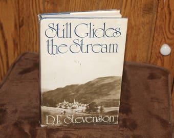 Still Glides the Stream, by D. E. Stevenson