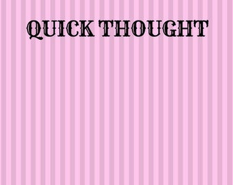 QUICK THOUGHT cards for journals or workbooks
