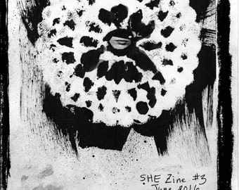SHE Zine #3 {Notes on Coming Alive} - renegade art, poetry, essays, collage, and more - half letter, black and white, 16 pages