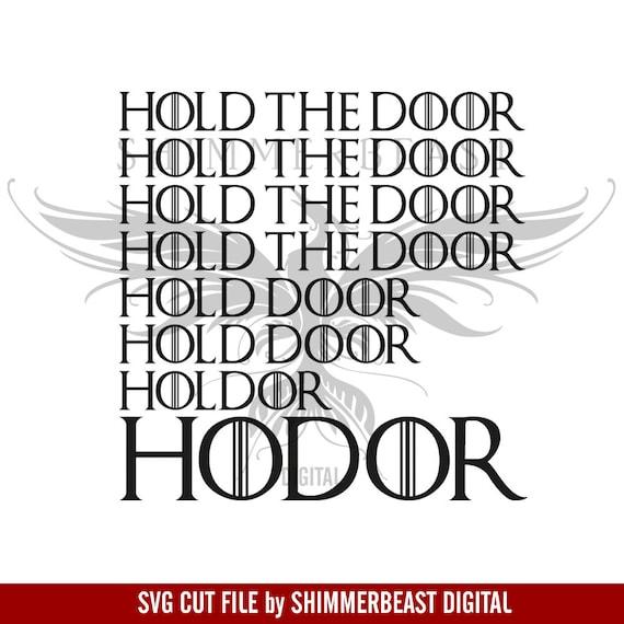 sc 1 st  Etsy & Game of Thrones svg Hold The Door Hodor svg Hodor svg