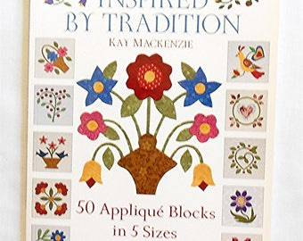 Inspired by Tradition -50 Applique Blocks in 5 sizes (CD included) -Kay Mackenzie-Book-That Patchwork Place/Martingale (#2388)