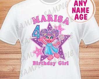 Any Name and Age for Birthday Girl. Sesame Street Abby Cadabby Digital File. Printable Iron on Transfer. Family Birthday Shirts