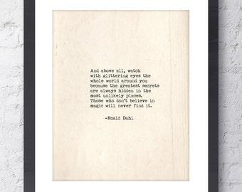 Roald Dahl Quote. Watch with glittering eyes Inspirational Art. Typographic Print. Wall Art. Typewriter Series. Home Decor. Roald Dahl Print