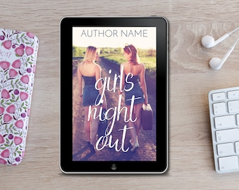 Premade eBook Cover -  Girls Night Out