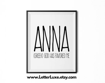 Anna Name Meaning Art - Printable Birthday Party Gift - Nursery Printable Art - Digital Print - Home Decor - Typography Wall Decor