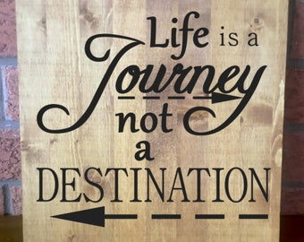 Life is a Journey / Rustic Wooden Sign / Customizable Sign / Wood Sign / Handmade Wooden Sign