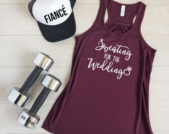 Sweating For The Wedding, Bride Workout Tank, Wedding Workout, Bride Gift, Bride Workout Shirt, Engagement Gift, Bridal Shower Gift