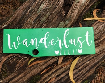 Wanderlust Kauai pallet wood sign *Made on Maui*Picture on Kauai*Hike Kauai*Kauai Love*