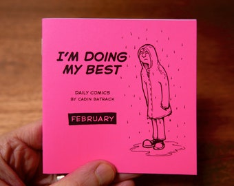 "February – ""I'm Doing My Best"" Daily Comics"