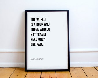 The World Is A Book And Those Who Do Not Travel Read Only One Page - Saint Augustine // Letter Board Quote // Wall Art // Print