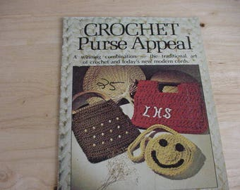 Vintage 1977 Crochet Purse Appeal, Crochet Book, Linda Harrison, 12 Projects, Crafting, Ephemera