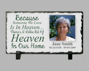 Because Someone We Love Is In Heaven... Inspirational Poem 4.68 x 8.58 Inch Photo Slate Plaque - Memorial Plaque