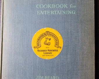 1st Ed 1954 The Complete Cookbook for Entertaining by Jim Beard