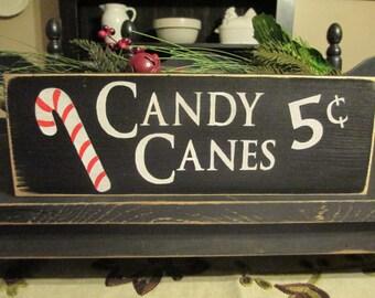 Primitive Decor,Candy Canes Five Cents, Primitive Wood Sign, Candy Cane Sign, Christmas Sign, Rustic Christmas Sign,Farmhouse Christmas