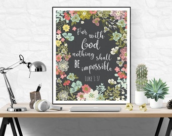 Scripture wall art, printable bible verse, For with God nothing shall be impossible, Luke 1:37, Christian Wall Art, Christian Quotes, Bible