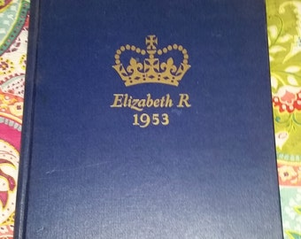 Fantastic Vintage 1953 The Queen Elizabeth Coronation Souvenir Hard Cover Book