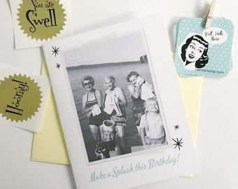 Make a Splash this Birthday Card. Retro Vintage Photo Card. Rockabilly Gift. Funny Birthday Card. Birthday Gift for Her. Over the Hill Gift.
