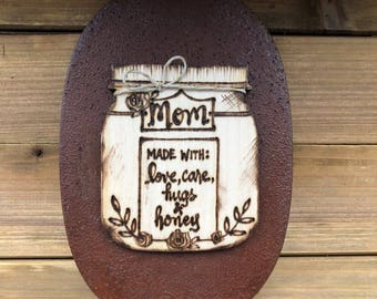 Mothers Day Gift Mason Jar Wood Sign on Rustic Vintage Distressed Cooper Metal Tray Mom Made with Love & Honey