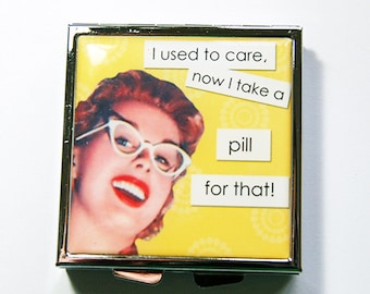 Square Pill case, Funny pill case, Funny pill box, Square Pill box, Pill Case, Pill Box, 4 Sections, yellow, humor, used to care (4238)