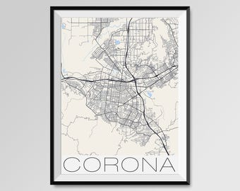 CORONA California Map, Corona City Map Print, Corona Map Poster, Corona Wall Map Art, Corona gift, Custom city maps, Personalized maps
