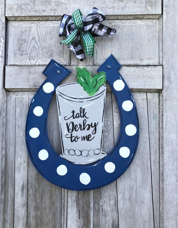 Derby door hanger, Mint julep door hanger, Horseshoe door hanger, You're the mint to my julep sign, Derby party decor