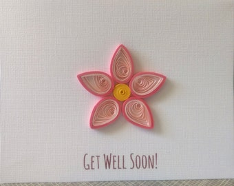 Get Well Soon Quilled Card- Customize!