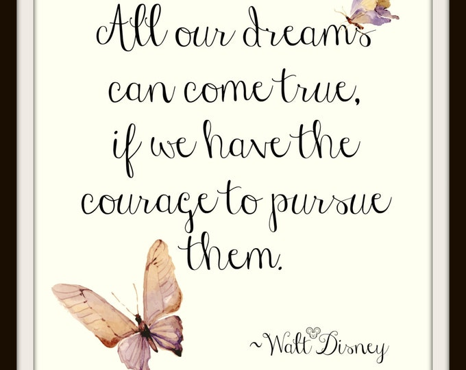 Inspirational Print,Instant Download,Inspirational Wall Art,Graphic Print,Printable Art,Butterfly,Inspirational Quote,Disney quote