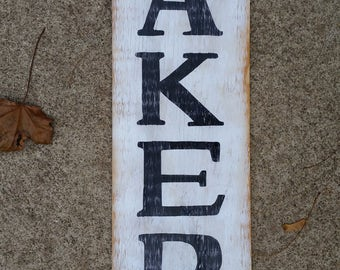 Hand painted, black and white Bakery reclaimed wood sign.