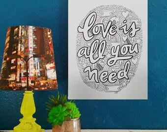 Love is All You Need (B&W) - Artist Print