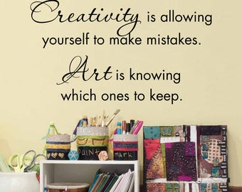 Creativity Wall Decal - Art Studio Decal - Creativity is allowing yourself to make mistakes - Art is knowing which ones to keep