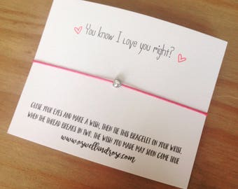 You know i love you right?! ...Wish String Bracelet...
