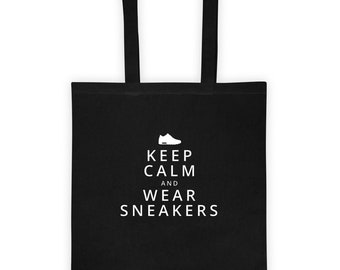Keep calm and wear sneakers Tote bag