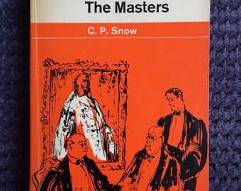 1964 Vintage Penguin Book, The Masters by C. P. Snow, fiction, literature, novel