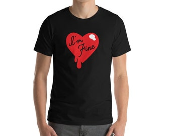 I'm Fine - Short-Sleeve Unisex T-Shirt
