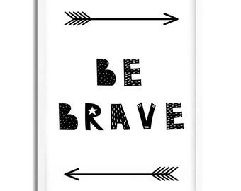 Be Brave printable wall decor