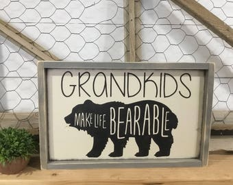 Grandkids Sign - Grandkids Make Life Bearable - Grandparents Sign - Gift for Grandma - Gift for Grandpa - Christmas Gift for Grandparents