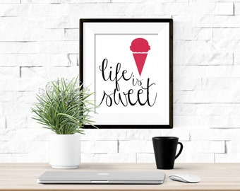Life is Sweet Ice Cream Cone Printable Artwork - 8x10 Digital Download