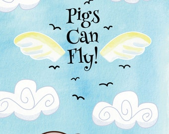 Pigs Can Fly! | Children's illustrated story